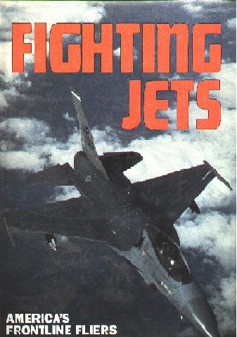 Image for Fighting Jets; America's Frontline Fliers