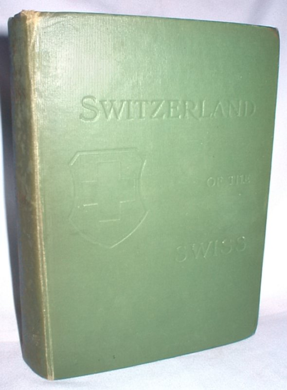 Image for Switzerland of the Swiss