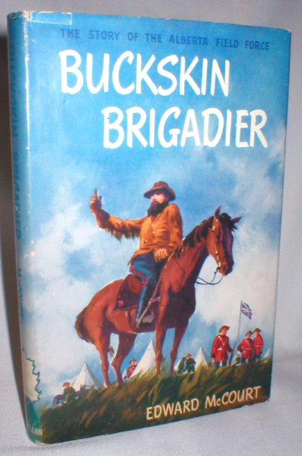 Image for Buckskin Brigadier; The Story of the Alberta Field Force