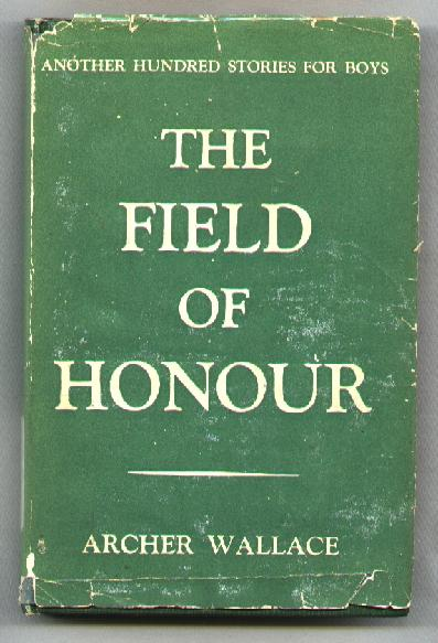 Image for The Field of Honour; Another Hundred Stories for Boys