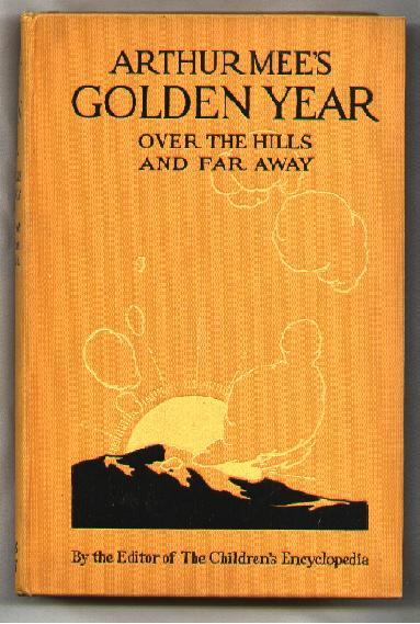 Image for Arthur Mee's Golden Year; Over the Hills and Far Away
