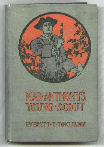 Image for Mad Anthony's Young Scout; A Story of the WInter of 1777-78
