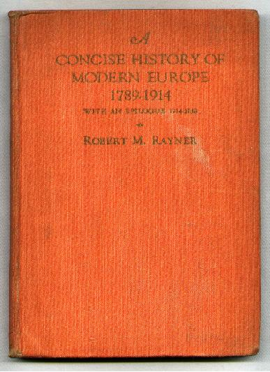 Image for A Concise History of Modern Europe 1789-1914; with an Epilogue, 1914-1938