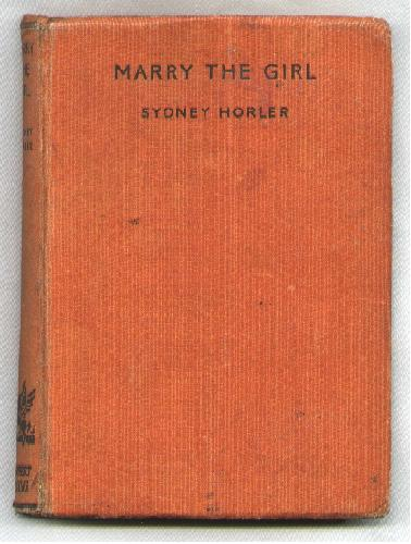 Image for Marry the Girl; A Comedy