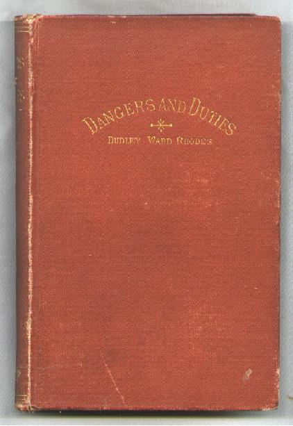 Image for Dangers and Duties; Talks to Men and Women