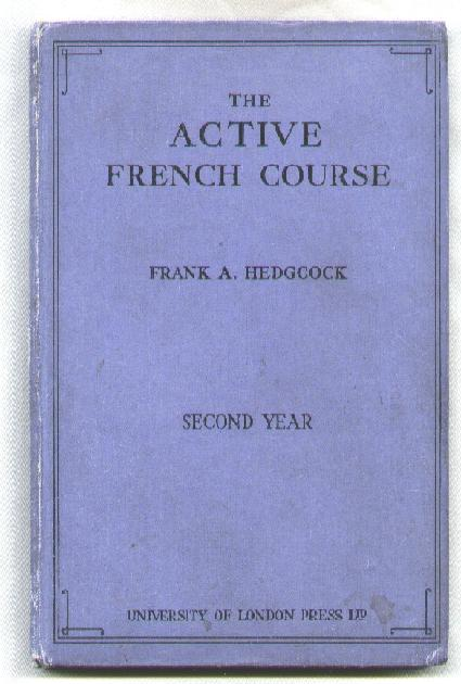Image for The Active French Course; Second Year
