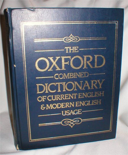Image for The Oxford Combined Dictionary of Current English & Modern English Usage