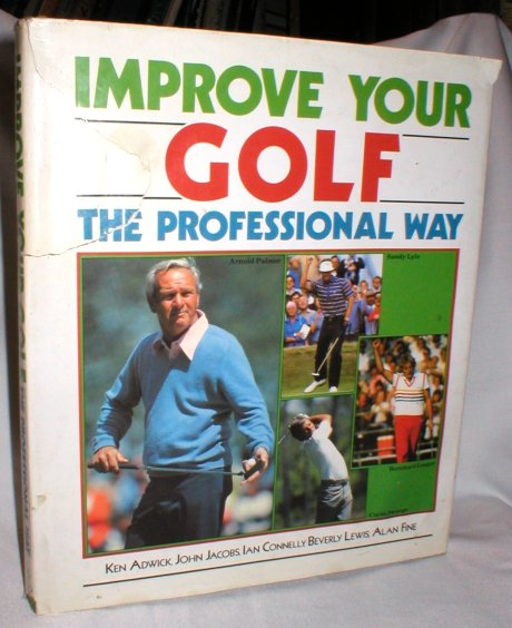 Image for Improve Your Golf; the Professional Way