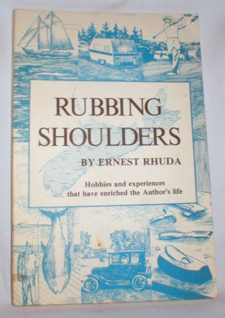 Image for Rubbing Shoulders; Hobbies and Experiences That Have Enriched the Author's Life