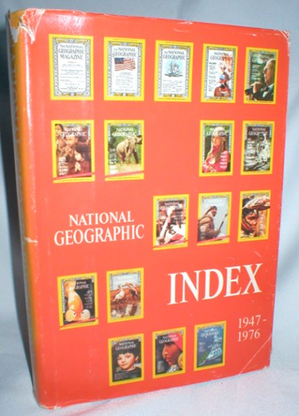 Image for National Geographic Index 1947-1976 Inclusive