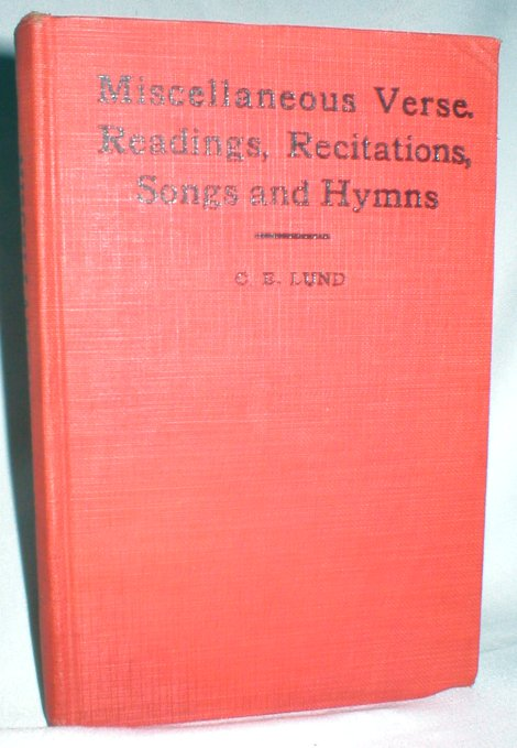 Image for Miscellaneous Verse, Readings, Recitatins, Songs and Hymns; Enlarged Edition