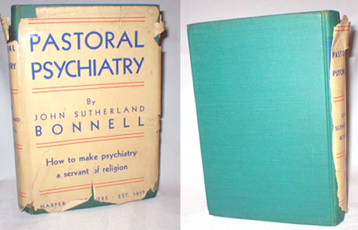 Image for Pastoral Psychiatry: How to Make Psychiatry a Servant of Religion