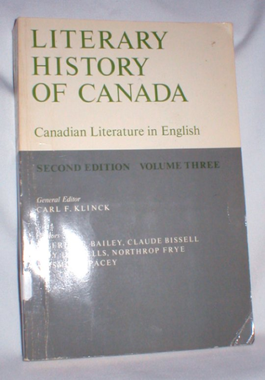 Image for Literary History of Canada; Canadian Literature in English Second Edition, Volume Three