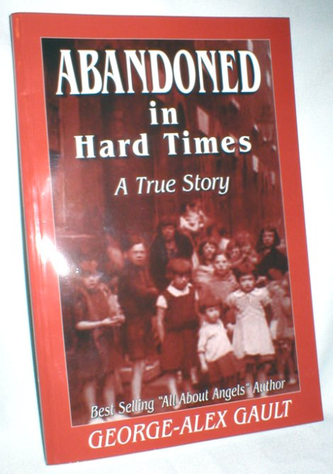 Image for Abandoned in Hard Times; A True Story