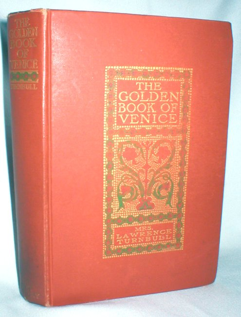 Image for The Golden Book of Venice; A Historical Romance of the 16th Century
