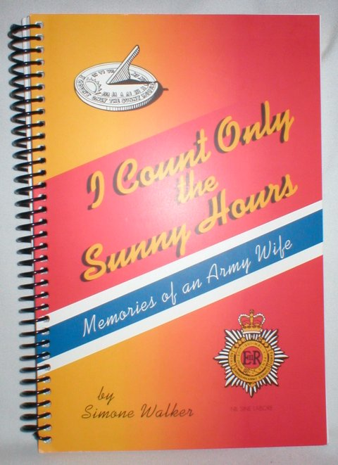 Image for I Count Only the Sunny Hours; Memories of an Army Wife