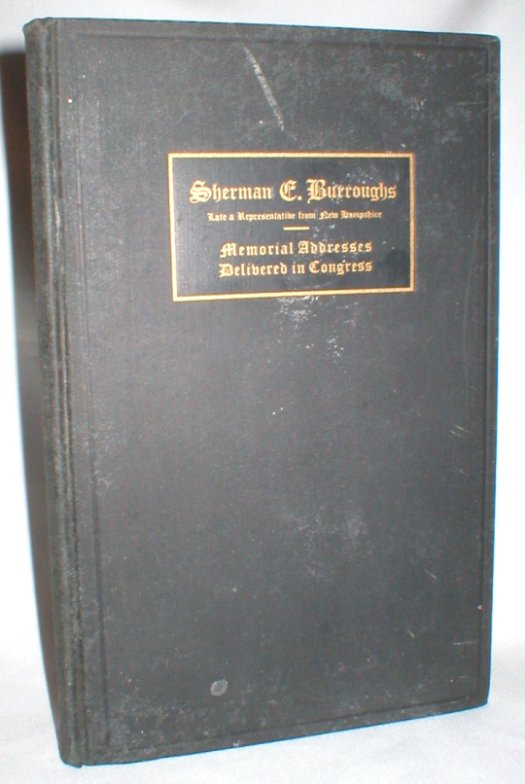 Image for Sherman E. Burroughs; Memorial Addresses (To)