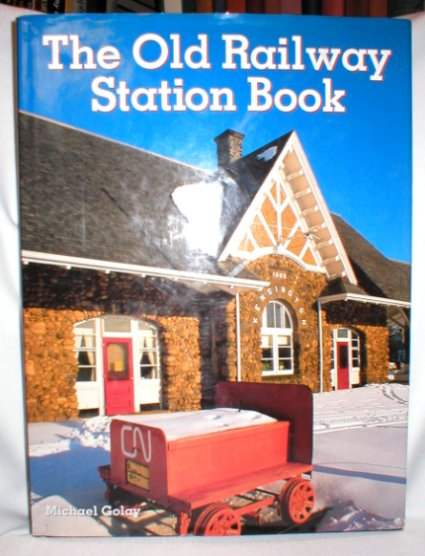 Image for The Old Railway Station Book