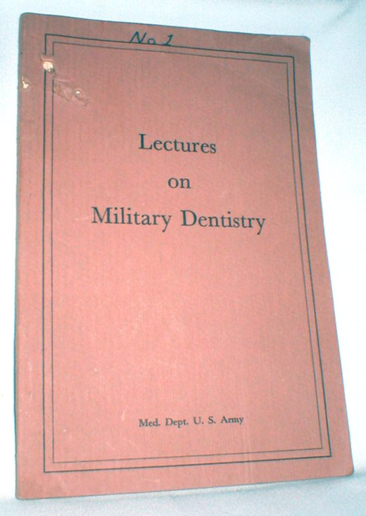 Image for Lectures on Military Dentistry; Revised  Edition