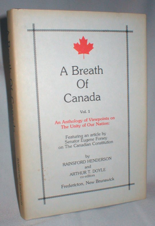 Image for A Breath of Canada: An Anthology of Viewpoints on the Unity of Our Nation