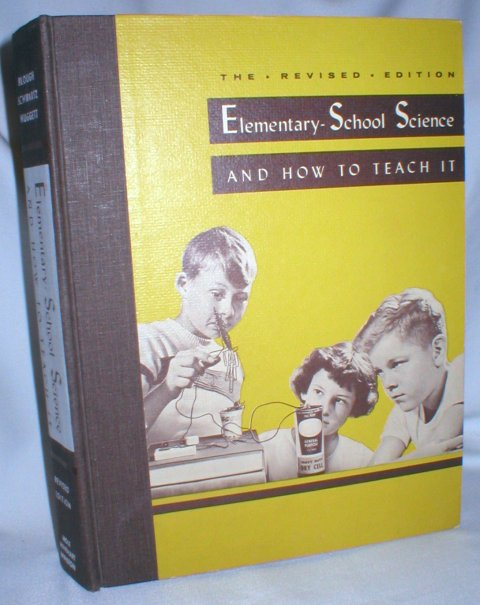 Image for Elementary School Science and How to Teach It; Revised Edition