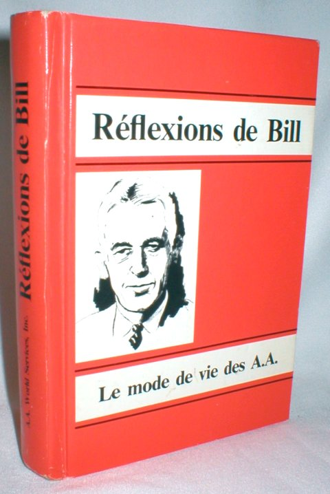 Image for Reflexions de Bill; Le Mode De Vie Des A.A.