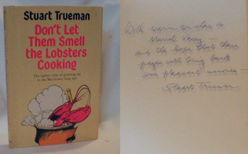 Image for Don't Let Them Smell the Lobsters Cooking; the Lighter Side of Growing Up in the Maritimes Long  Ago