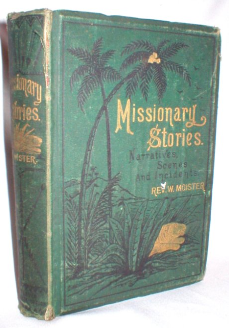 Image for Missionary Stories; Narratives, Scenes, and Incidents