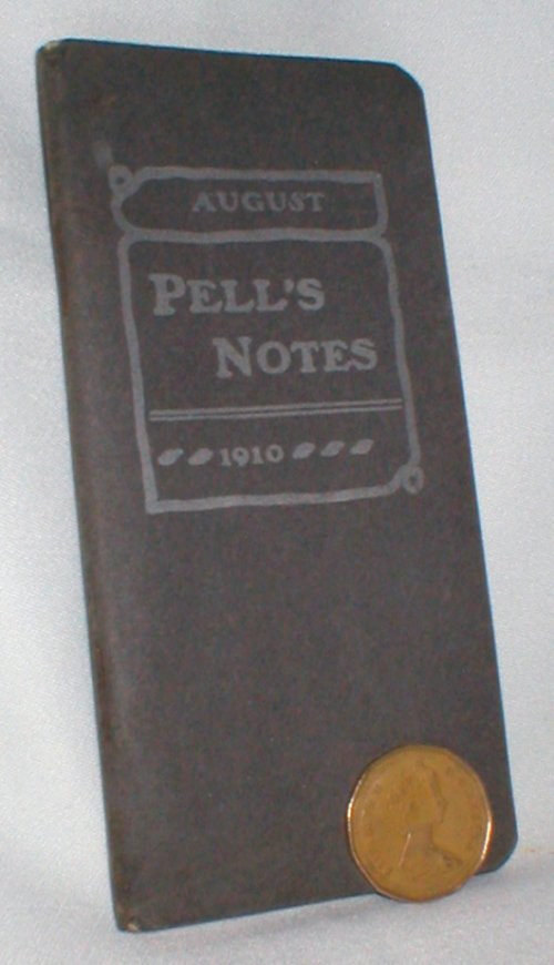 Image for Pell's Notes, August, 1910; Vol. XIII, No. 1