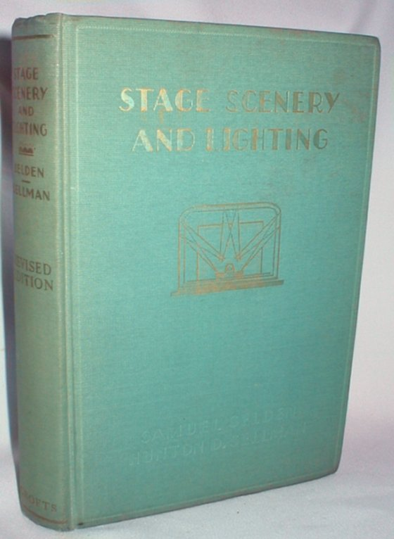 Image for Stage Scenery and Lighting; A Handbook for Non-Professionals; Revised Edition