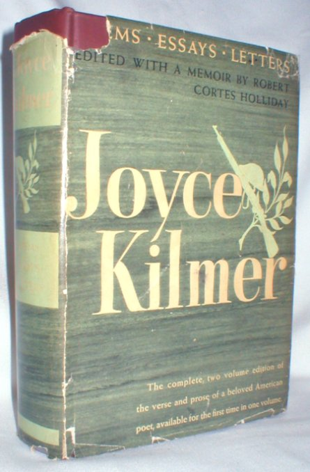 Image for Joyce Kilmer; Poems, Essays, and Letters; Two Volumes in One