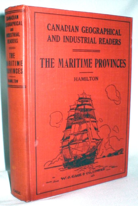 Image for The Maritime Provinces; Canadian Geographical and Industrial Readers