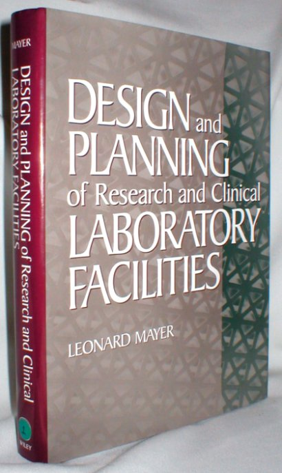Image for Design and Planning of Research and Clinical Laboratory Facilities