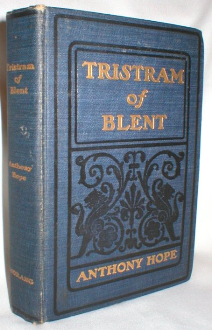 Image for Tristram of Blent; An Episode in the Story of an Ancient House