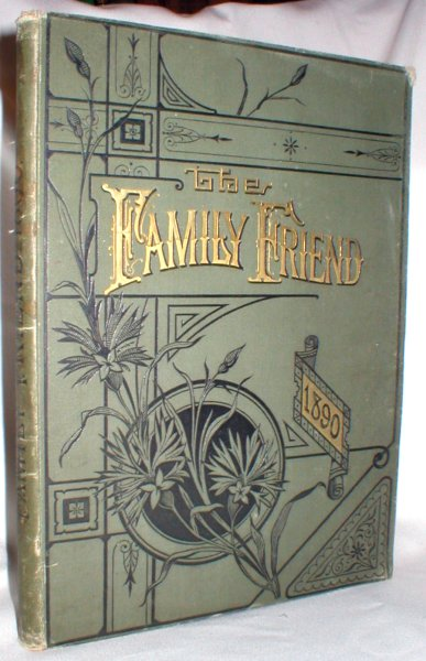 The Family Friend; Vol. XXI, New Series