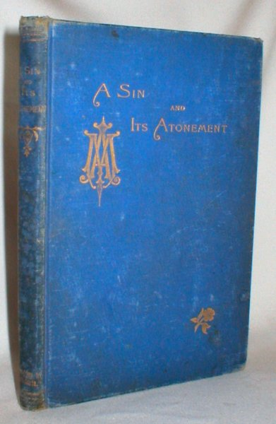 Image for A Sin and Its Atonement; Reprinted from the 'Ave Maria'.
