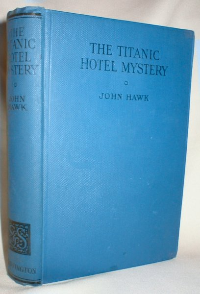 Image for The Titanic Hotel Mystery