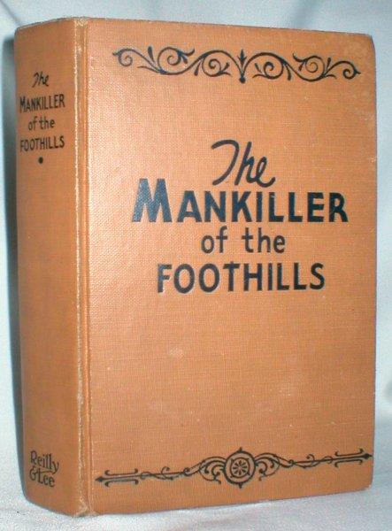 Image for The Mankiller of the Foothills