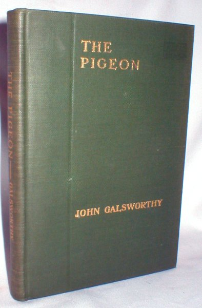 Image for The Pigeon; A Fantasy in Three Acts