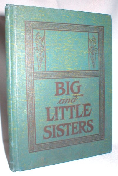 Image for Big and Little Sisters; A Story of an Indian Mission School