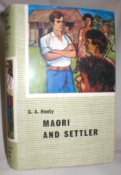 Image for Maori and Settler; A Story of the New Zealand  War