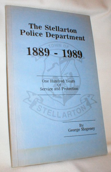 Image for The Stellarton Police Department; 1889-1989