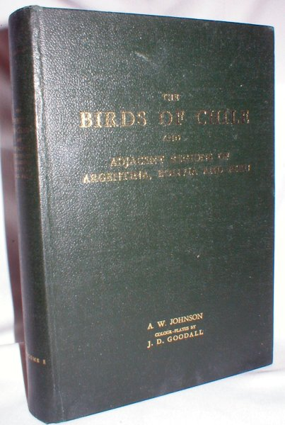 Image for The Birds of Chile and Adjacent Regions of Argentina, Bolivia, and Peru (Volume I only)