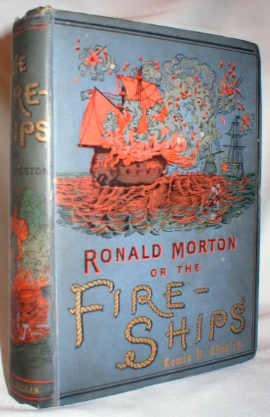 Image for Ronald Morton; or The Fire Ships; A Story of the Last Naval War