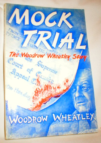 Image for Mock Trial; The Woodrow Wheatley Story