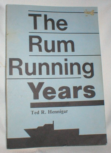 Image for The Rum Running Years