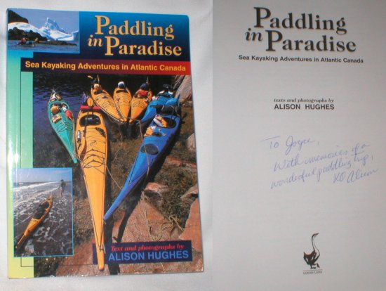 Image for Paddling in Paradise; Sea Kayaking Adventures in Atlantic Canada (Signed)