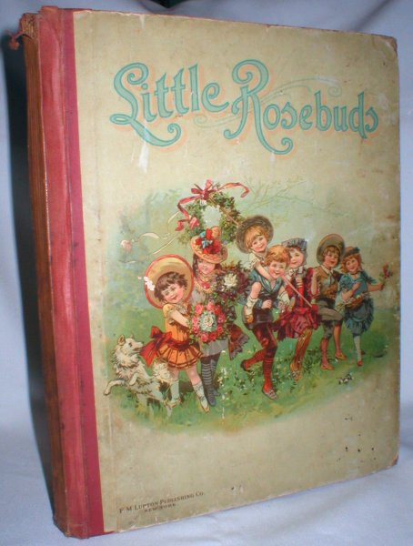 Image for Little Rosebud; Pictures and Stories for Young Folks