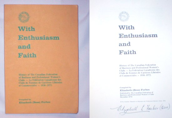Image for With Enthusiasm and Faith; History of the Canadian Federation of Business and Professional Women's Clubs, 1930-1972 (Signed)