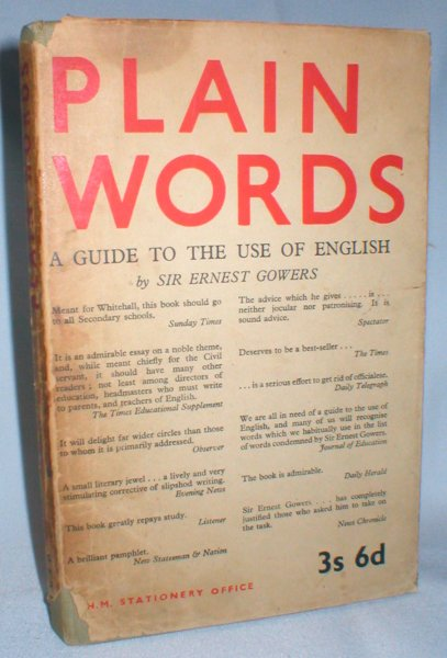 Image for Plain Words; A Guide to the Use of English
